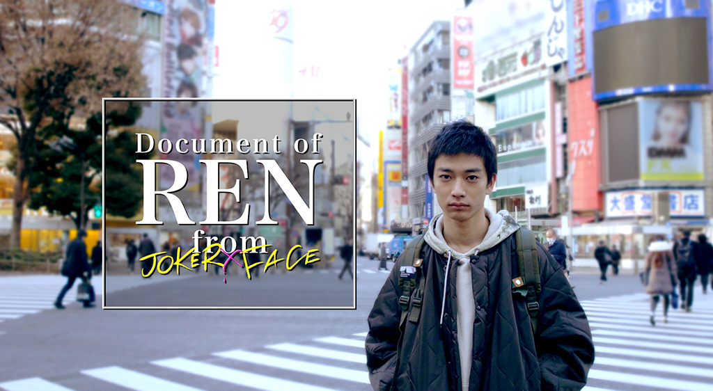 Document of REN from JOKER×FACE
