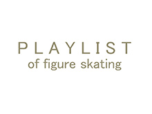 PLAY LIST of figure skating