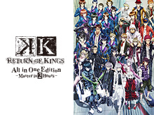 K RETURN OF KINGS All in One Edition ~Master…